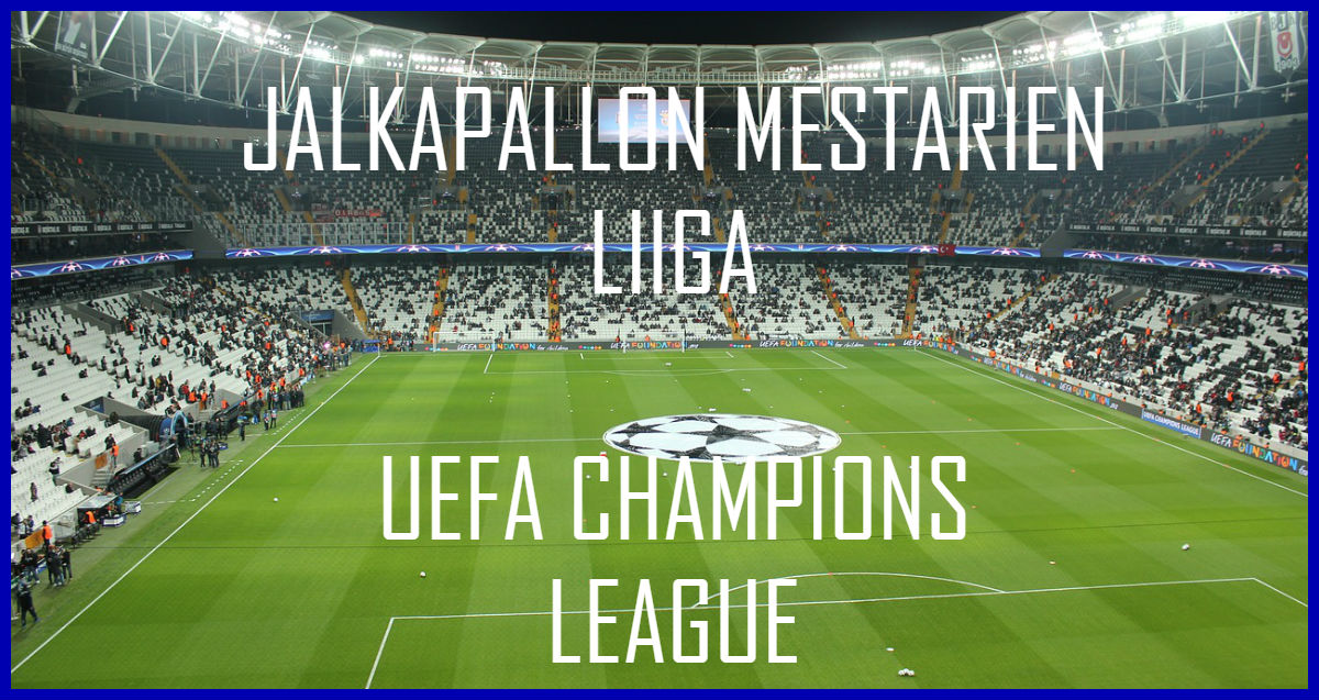 Jalkapallon Mestarien liiga - UEFA Chanpions League
