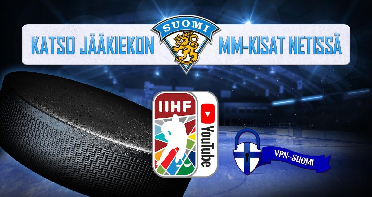 Jääkiekon MM-kisat ilmaiseksi netissä VPN-SUOMI