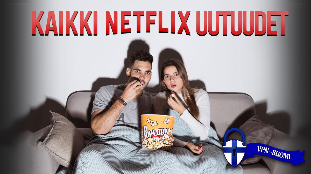 Netflix uutuudet
